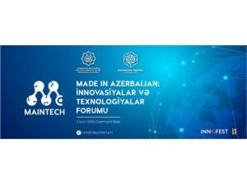 """""""Made in Azerbaijan: İnnovasiyalar  və Texnologiyalar"""" Forumu olacaq"""