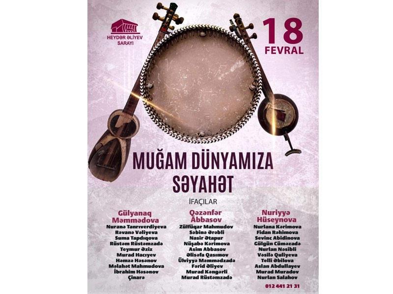 """Heydər Əliyev Sarayında """"Muğam dünyamıza səyahət"""" adlı konsert keçiriləcək -  FOTO"""