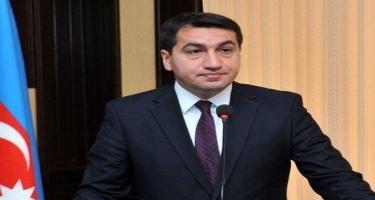 Hikmət Hacıyev: Ermənistanın vandalizminin miqyası təsəvvür olunmazdır