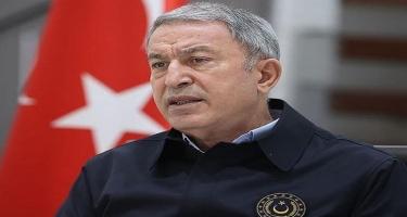 Türkiyənin müdafiə naziri Ermənistana çağırış etdi