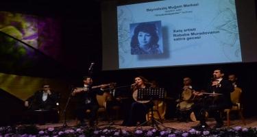 Xalq artisti Rübabə Muradovanın xatirəsi yad olundu - Beynəlxalq Muğam Mərkəzində
