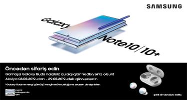 Galaxy Note 10 və Note 10+ öncədən sifariş tarixi elan edildi