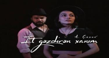 """""""İt gəzdirən xanım"""" tamaşası yenidən nümayiş olunacaq"""