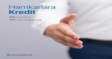 AccessBank-dan həmkarlar üçün sərfəli kredit!