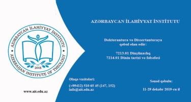 İlahiyyat İnstitutu doktoranturaya və dissertanturaya qəbul elan edir