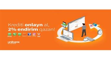 """""""Unibank""""dan krediti onlayn sifariş et, 2% endirim qazan!"""